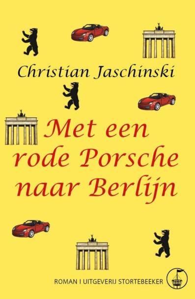 Met een rode Porsche naar Berlijn Christian Jaschinski voorflap website